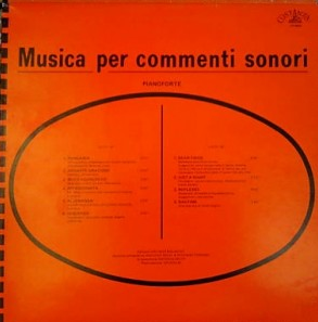 Antonio Sechi and Stefano Torossi - Musica Per Commenti Sonori - Pianoforte (1986) Costanza [Italy] (CO 8603)