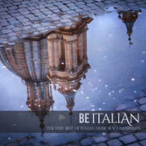 Be Italian: The Very Best of Italian Music & Soundspheres (2015) GB Music