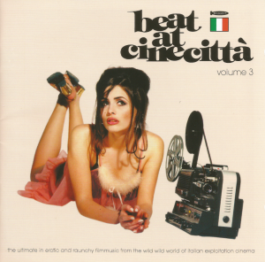 "Beat At Cinecittà, Volume 3 (1999) compilation Crippled Dick Hot Wax [Germany] (CDHW 068) featuring Stefano Torossi's ""L'età del malessere"""