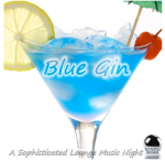 Blue Gin - A Sophisticated Lounge Music Night (2013) Digital Download