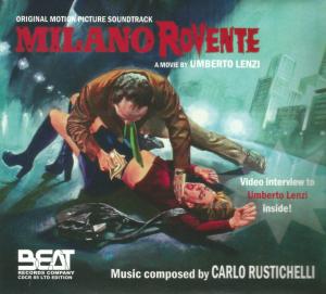Carlo Rustichelli - Milano Rovente OST (2008) Beat Records Company [Italy] (CDCR 85) CD front