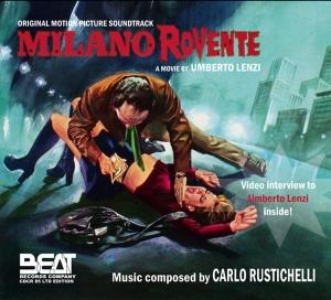 Carlo Rustichelli - Milano Rovente OST (2008) Beat Records Company [Italy] (CDCR 85)