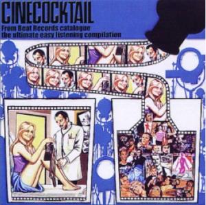 Cinecocktail (2004) Beat Records Company [Italy]
