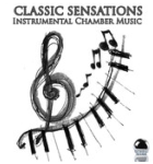 Classic Sensations: Instrumental Chamber Music (2014) ExtraBall Records