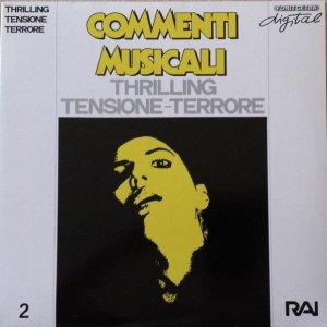 Claudio Gizzi - Commenti musicali - Thrilling - Tensione - Terrore (1989) Fonit Cetra/Rai Trade
