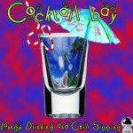 Cocktail Bay: Lounge Drinking and Chill Sipping (2014) ExtraBall