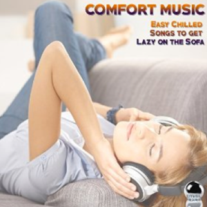 Comfort Music: Easy Chilled Songs to Get Lazy on the Sofa (2015) ExtraBall Records