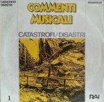Commenti musicali - Catastrofi - Disastri (1988) Fonit Cetra