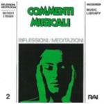 Commenti musicali: Riflessioni - Meditazioni - Sentimenti e Pensieri (1995) Fonit Cetra