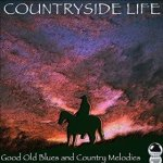 Countryside Life: Good Old Blues and Country Melodies (2014) ExtraBall Records