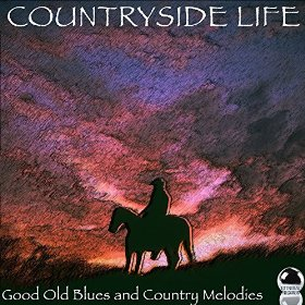 Countryside Life : Good Old Blues and Country Melodies (2014) ExtraBall Records