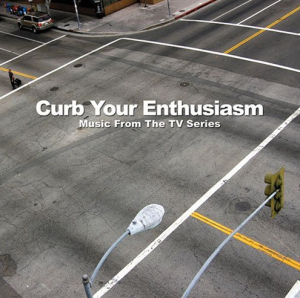 Various Artists - Curb Your Enthusiasm - Music From The TV Series (2006) Mellowdrama Records [UK] (MEL110)
