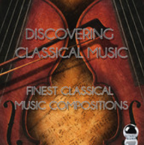 Discovering Classical Music: Finest Classical Music Compositions (2014) ExtraBall Records