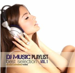 DJ Music Playlist Best Selection, Vol. 1: 30 Easy Listening Tunes (2015) Lounge Music Cocktail