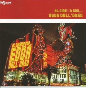 Edda Dell'Orso – Al Cinema Con Edda Dell'Orso (2002) [Italy] (HCD-9306)