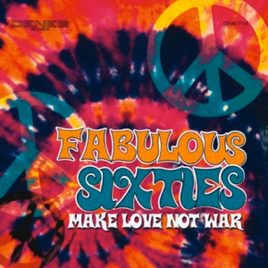 Fabulous Sixties - Make Love Not War (2011) Deneb Records [Italy] DNB 714