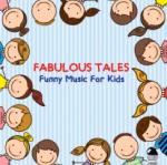 Fabulous Tales: Funny Music For Kids (2014) ExtraBall Records