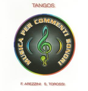 Federico Arezzini and Stefano Torossi - Musica Per Commenti Sonori - Tangos (1998) Costanza Records [Italy] (CD CO - 07)