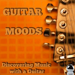 Guitar Moods: Discovering Music With a Guitar (2014) ExtraBall Records
