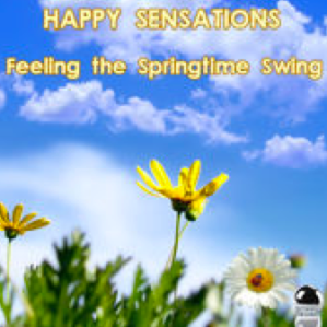 Happy Sensations: Feeling the Springtime Swing (2015) ExtraBall Records