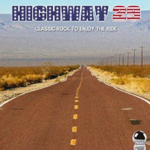 Highway 29: Classic Rock to Enjoy the Ride (2014) ExtraBall Records