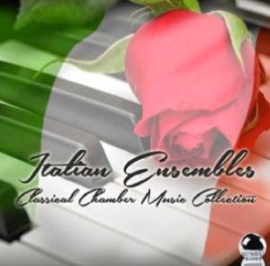 Italian Ensembles: Classical Chamber Music Collection (2014) ExtraBall Records