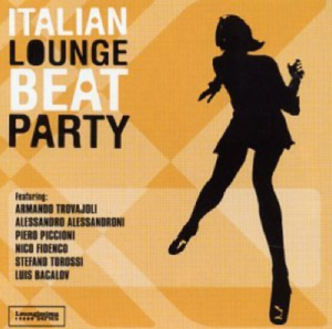 Italian Lounge Beat Party (2000) Black Cat Records (BCR 0100), a compilation
