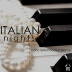 Italian Nights: Piano Serenades in Rome (2015) ExtraBall Records