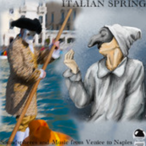 Italian Spring: Soundspheres and Music from Venice to Naples (2014) ExtraBall Records (2 Oct)