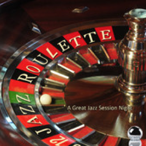 Jazz Roulette: A Great Jazz Session Night (2014) ExtraBall Records