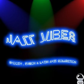 Jazz Vibes: Smooth, Fusion and Latin Jazz Collection (2014) ExtraBall Records