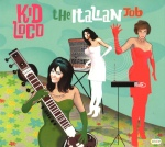 Kid Loco - The Italian Job (2007)
