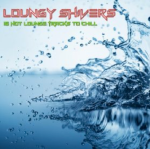 Loungy Shivers: 16 Hot Lounge Tracks To Chill (2014) ExtraBall Records