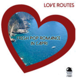 Love Routes: Fresh Pop Romance in Capri (2015) ExtraBall Records