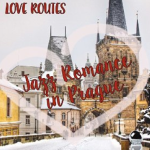 Love Routes: Jazz Romance in Prague (2015) ExtraBall Records