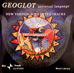 Luca Proietti - Geoglot - Universal Language (1999) Rai Trade