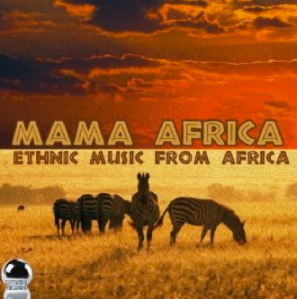 Mama Africa: Ethnic Music From Africa (2014) ExtraBall Records