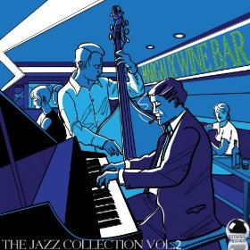 Margaux Wine Bar - The Jazz Collection, Vol 2 (2013) ExtraBall Records