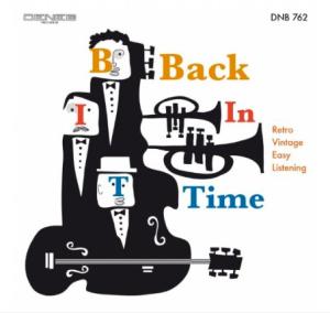 Maurizio Majorana, Stefano Torossi, and Antonello Vannucchi - Back In Time (2013) Deneb Records [Italy] (DNB 762)