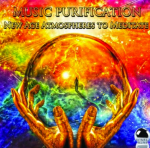 Music Purification - New Age Atmospheres To Meditate (2013) DOWNLOAD ExtraBall Records