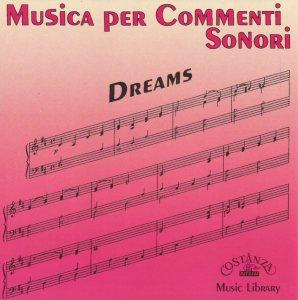 Musica per commenti sonori - Dreams (1994) Costanza Records