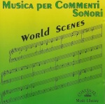 Musica per commenti sonori - World Scenes (1994)