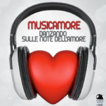 Musicamore: Danzando sulle note dell'amore (2014) ExtraBall Records