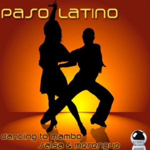 Paso Latino - Dancing to Mambo, Salsa and Merengue (2014)