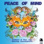 Peace Of Mind - Ambient and New Age Relaxing Soundspheres (2013) ExtraBall Records