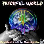 Peaceful World: The Ambient and New Age Music Selection (2014) ExtraBall (1 Dec)Peaceful World: The Ambient and New Age Music Selection (2014) ExtraBall (1 Dec)