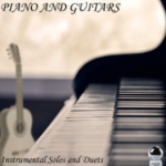 Piano And Guitars - Instrumental Solos and Duets (2014) ExtraBall Records (26 Sep)