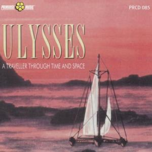Piero Montanari and Stefano Torossi - Ulysses: A Traveller Through Time and Space (2009) Primrose Music (PRCD 085)