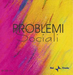 Stefano Torossi et al. - Problemi sociali (2000) Rai Trade