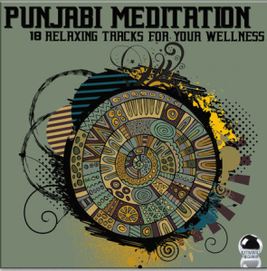 Punjabi Meditation: 18 Relaxing Tracks for Your Wellness (2014)